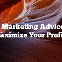 Video Marketing Advice That Maximize Your Profits