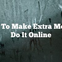 Want To Make Extra Money? Do It Online