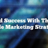 Find Success With These Article Marketing Strategies