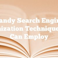 Handy Search Engine Optimization Techniques You Can Employ