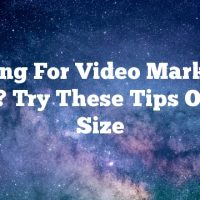 Looking For Video Marketing Help? Try These Tips On For Size