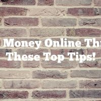 Make Money Online Through These Top Tips!