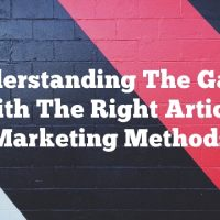 Understanding The Game With The Right Article Marketing Methods