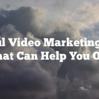 Useful Video Marketing Tips That Can Help You Out