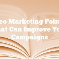 Video Marketing Pointers That Can Improve Your Campaigns