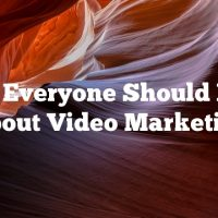 What Everyone Should Learn About Video Marketing