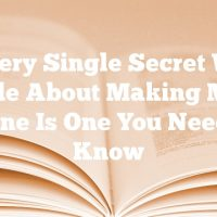 Every Single Secret We Provide About Making Money Online Is One You Need To Know