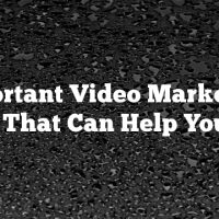 Important Video Marketing Tips That Can Help You Out