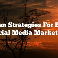 Proven Strategies For Better Social Media Marketing