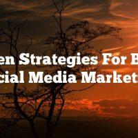 Proven Strategies For Better Social Media Marketing