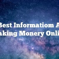 The Best Informatiom About Making Monery Online