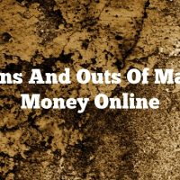 The Ins And Outs Of Making Money Online