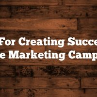 Tips For Creating Successful Article Marketing Campaigns