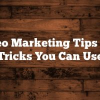 Video Marketing Tips And Tricks You Can Use