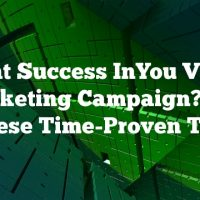 Want Success InYou Video Marketing Campaign? Try These Time-Proven Tips