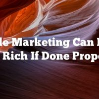 Article Marketing Can Make You Rich If Done Properly