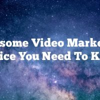 Awesome Video Marketing Advice You Need To Know