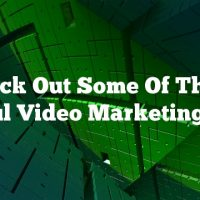 Check Out Some Of These Useful Video Marketing Tips