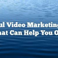 Helpful Video Marketing Tips That Can Help You Out