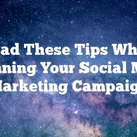 Read These Tips When Beginning Your Social Media Marketing Campaign