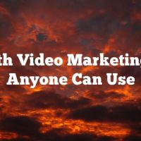 Smooth Video Marketing Tips Anyone Can Use