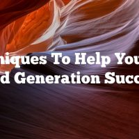 Techniques To Help You Find Lead Generation Success
