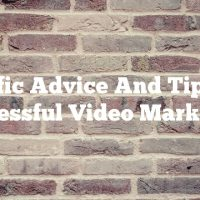 Terrific Advice And Tips For Successful Video Marketing