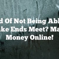 Tired Of Not Being Able To Make Ends Meet? Make Money Online!