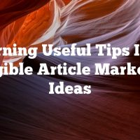 Turning Useful Tips Into Tangible Article Marketing Ideas