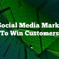 Use Social Media Marketing To Win Customers