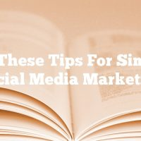 Use These Tips For Simpler Social Media Marketing
