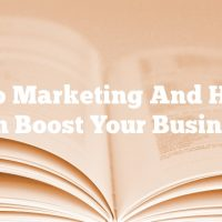 Video Marketing And How It Can Boost Your Business