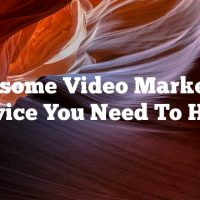 Awesome Video Marketing Advice You Need To Hear