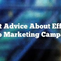 Expert Advice About Effective Video Marketing Campaigns