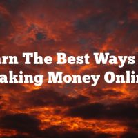 Learn The Best Ways For Making Money Online
