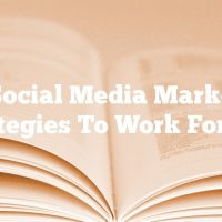 Put Social Media Marketing Strategies To Work For You