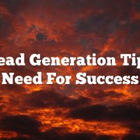 The Lead Generation Tips You Need For Success