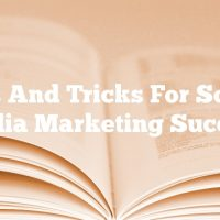 Tips And Tricks For Social Media Marketing Success