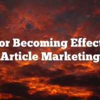 Tips For Becoming Effective At Article Marketing