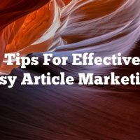 Tops Tips For Effective And Easy Article Marketing