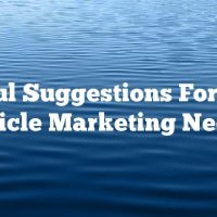 Useful Suggestions For Your Article Marketing Needs