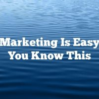 Video Marketing Is Easy When You Know This