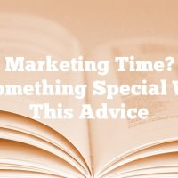 Video Marketing Time? Make It Something Special With This Advice