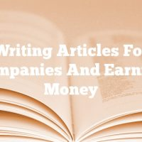 Writing Articles For Companies And Earning Money