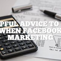 Helpful Advice To Use When Facebook Marketing