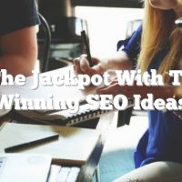 Hit The Jackpot With These Winning SEO Ideas