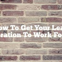 How To Get Your Lead Generation To Work For You
