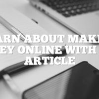 Learn About Making Money Online With This Article