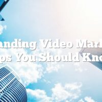 Outstanding Video Marketing Tips You Should Know