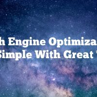 Search Engine Optimization Is So Simple With Great Tips